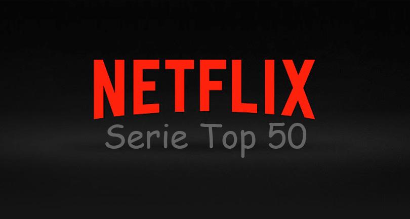 Netflix Serie Top 50