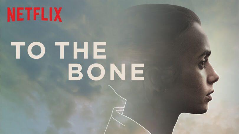To the Bone Netflix Original anorexia