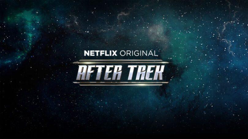 After Trek Netflix