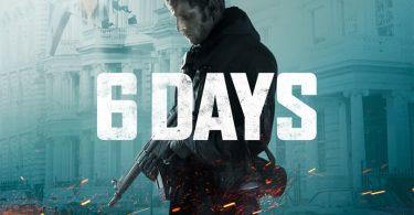 6 Days film Netflix