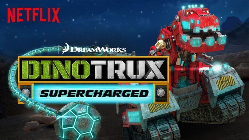 Dinotrux Supercharged Netflix