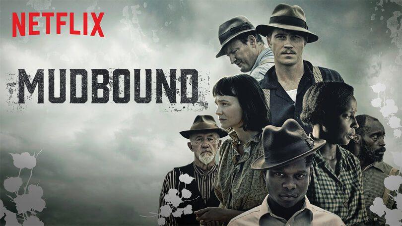 Mudbound Netflix Oscar