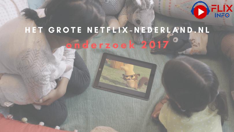 Het Grote Netflix-Nederland.nl Onderzoek 2017