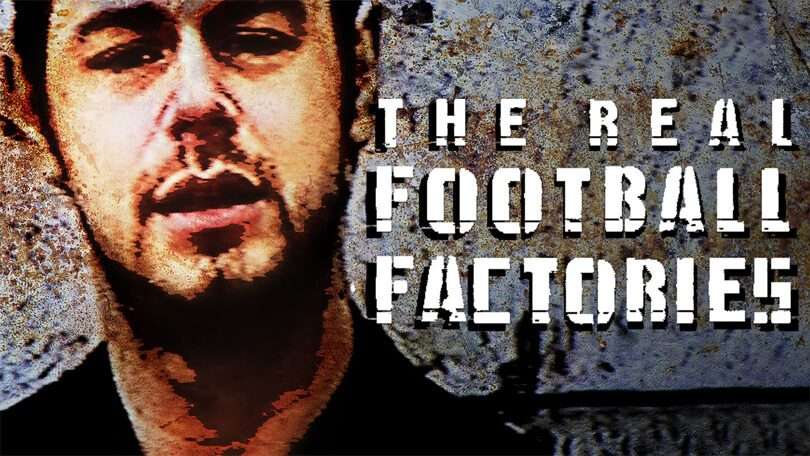 Real Football Factories Netflix