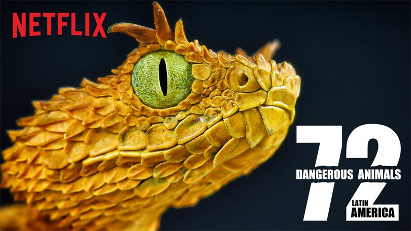 72 Deadliest Animals Latin America Netflix