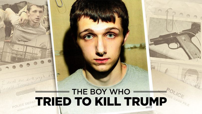 The Boy Who Tried To Kill Trump Netflix