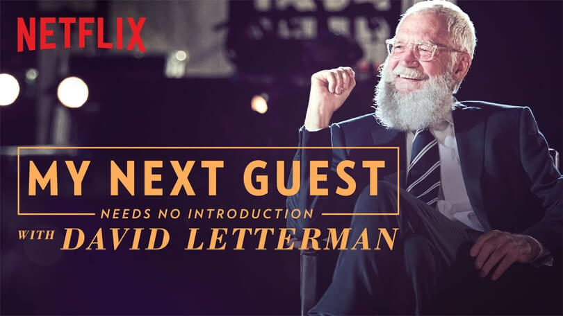 My Next Guest Needs No Introduction With David Letterman (2018) Netflix