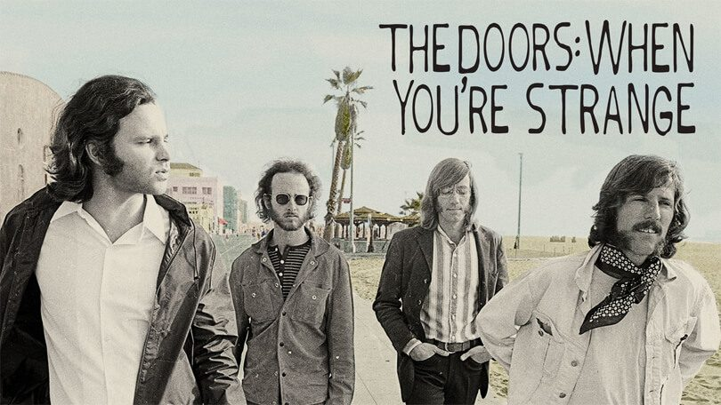 The Doors When You're Strange Netflix