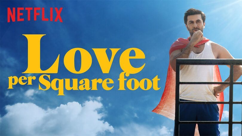 Love Per Square Foot Netflix