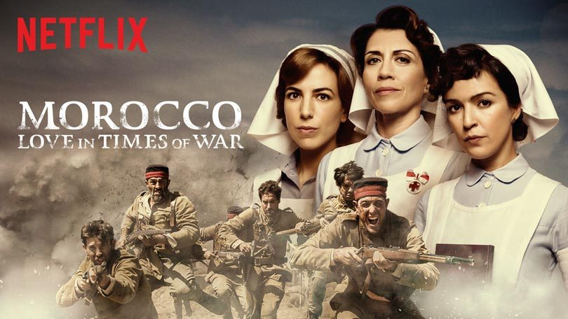 Tiempos de guerra Marocco Love in Times of War Netflix