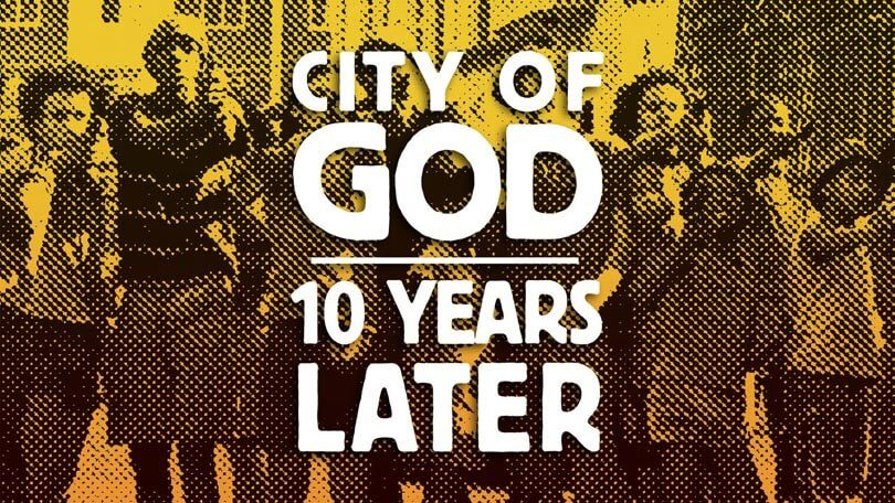 City of God 10 Years Later Netflix