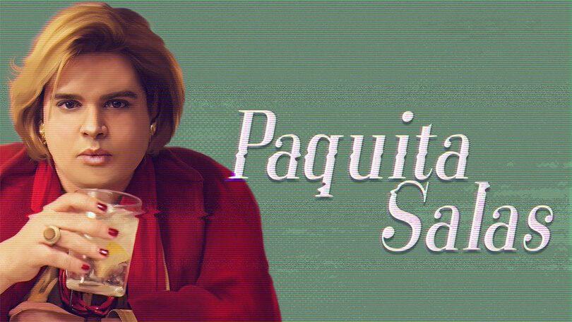 Paquita Salas Netflix