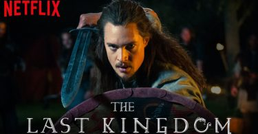 The Last Kingdom Netflix