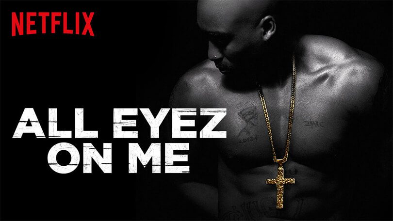 All Eyez on Me Netflix