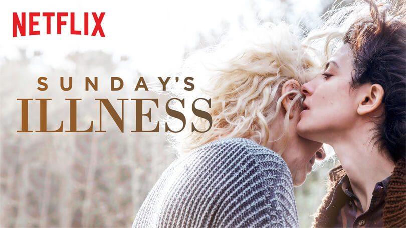 Sundays Illness Netflix