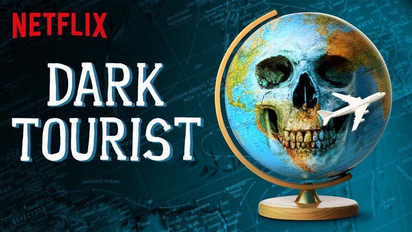 Dark Tourist Netflix