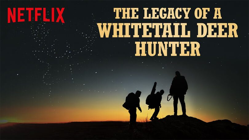 Legacy of a Whitetail Deer Hunter Netflix