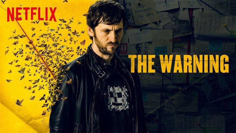 The Warning El Aviso Netflix