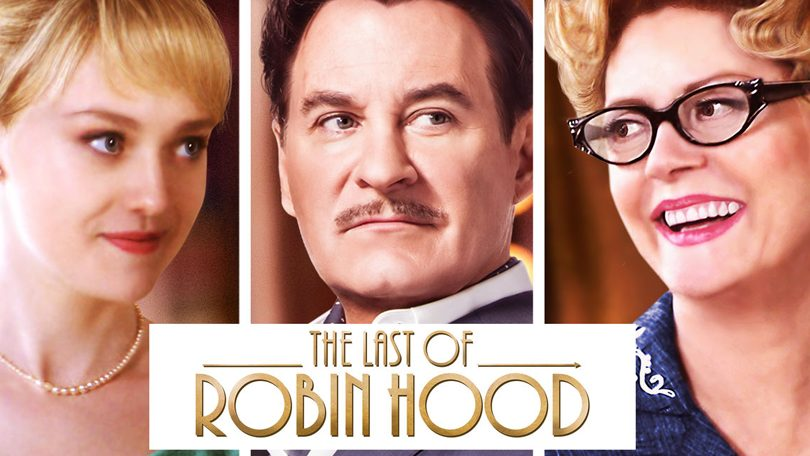 The Last of Robin Hood Netflix