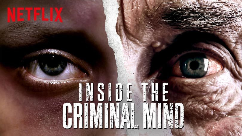 Inside the Criminal Mind Netflix