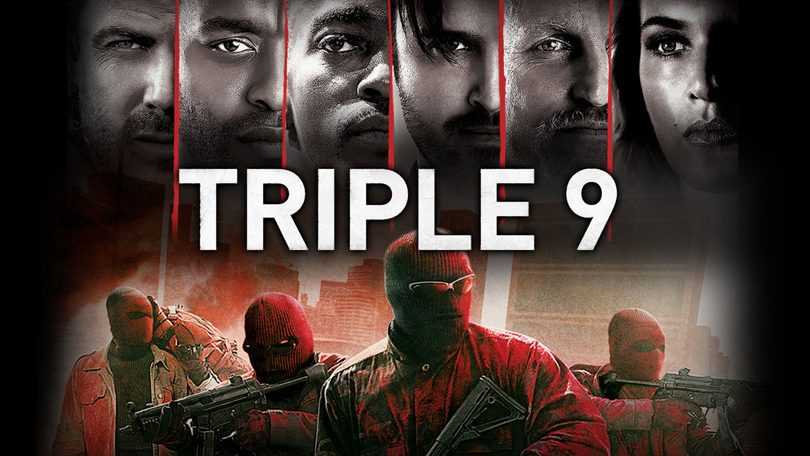 Triple 9 Netflix