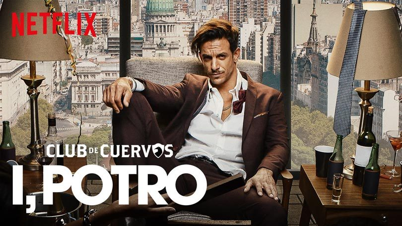 Club de Cuervos Presents I, Potro Netflix