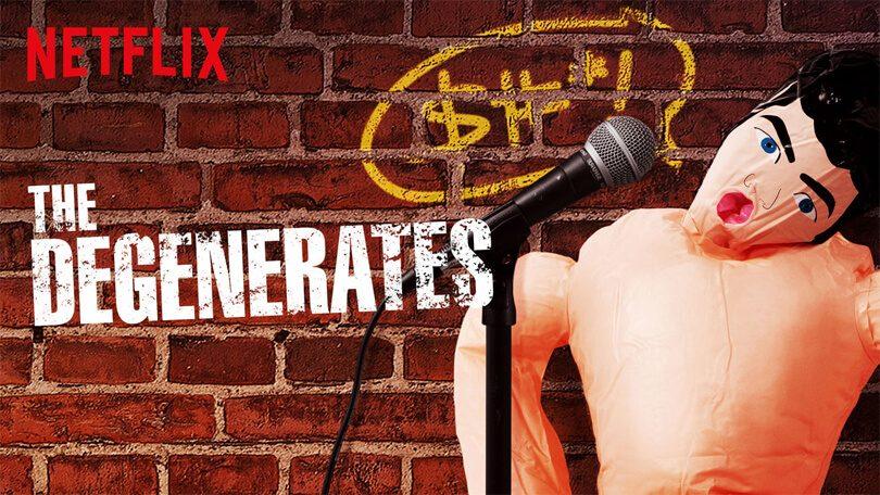 The Degenerates Netflix