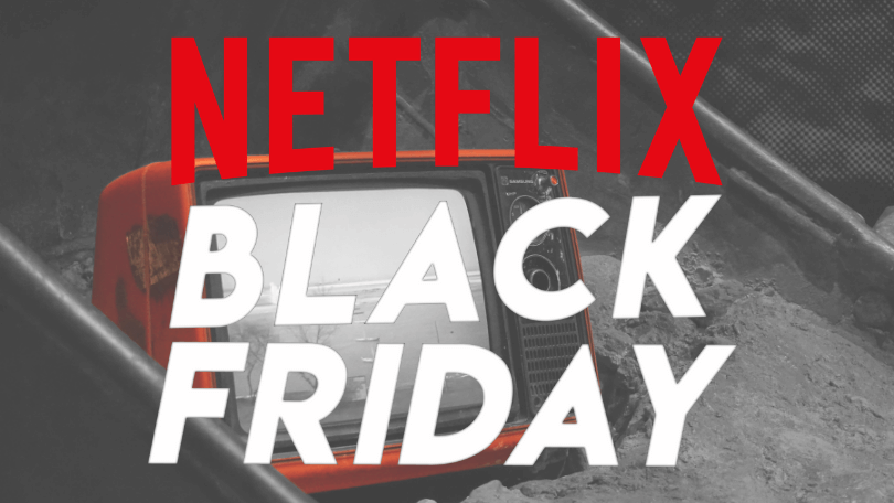 Black Friday Netflix deals