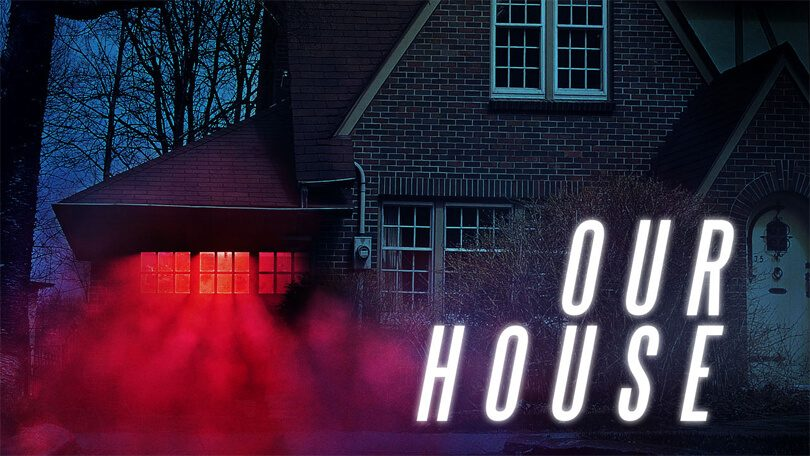 Our House Netflix (1)