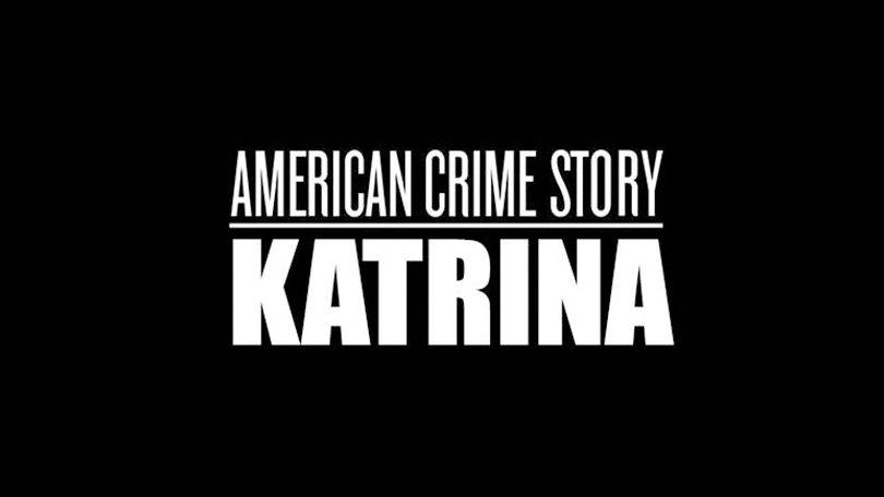 American Crime Story Katrina Netflix