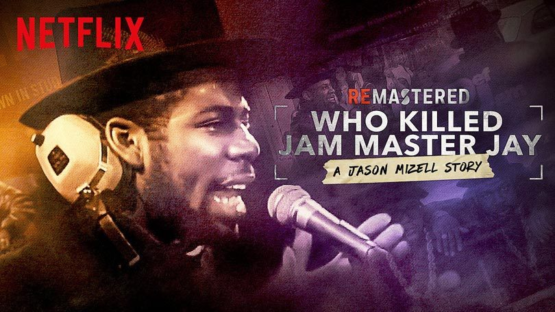 ReMastered Who Killed Jam Master Jay Netflix