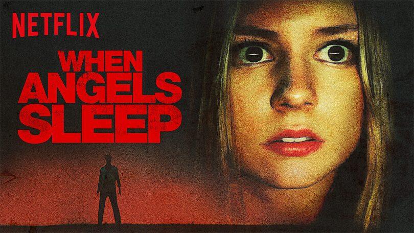When Angels Sleep Netflix (1)