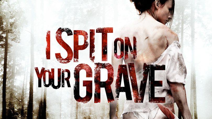 I Spit On Your Grave Netflix