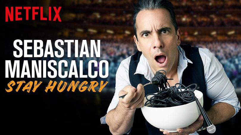 Sebastian Maniscalco Stay Hungry Netflix