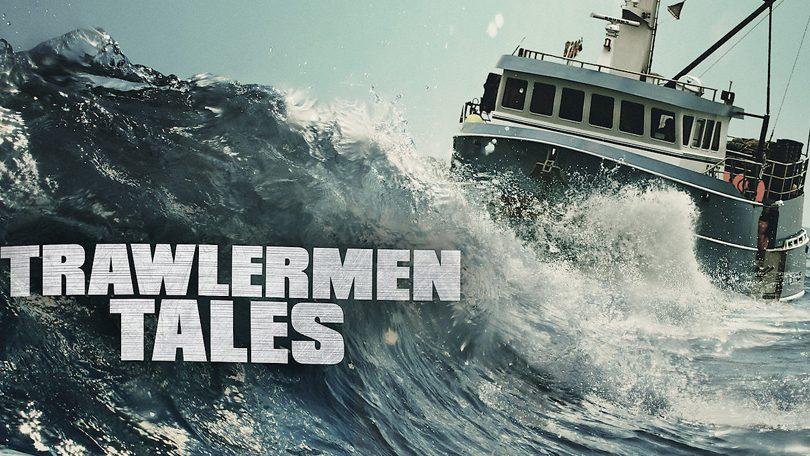 Trawlermen Tales Netflix
