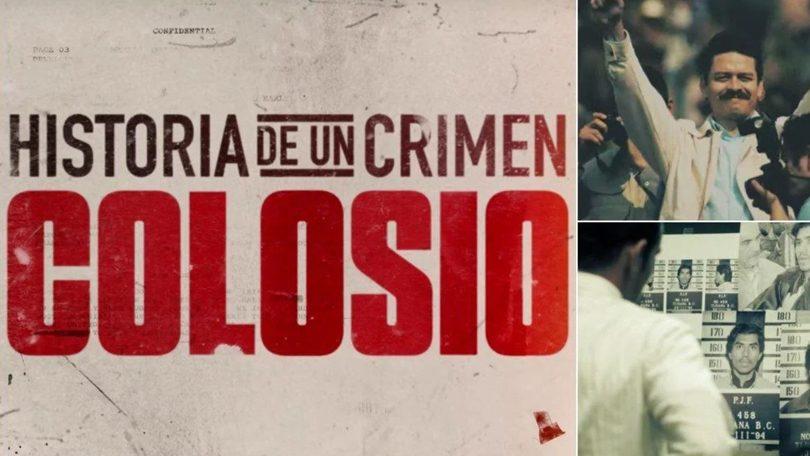 Historia de Un Crimen Colosio Netflix
