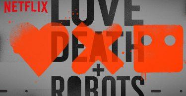 Love Death Robots Netflix