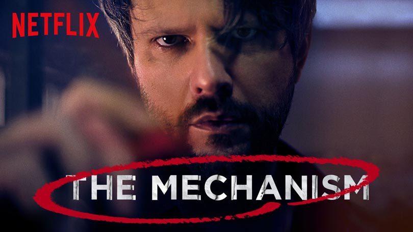 The Mechanism Netflix
