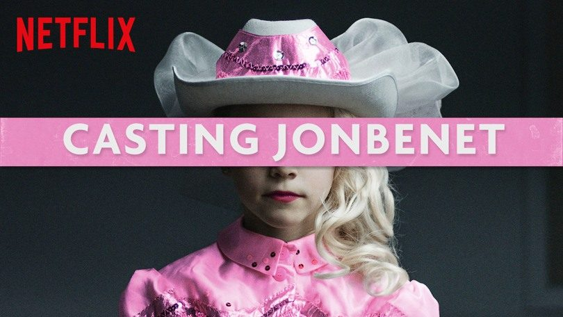 Casting Jonbenet Netflix