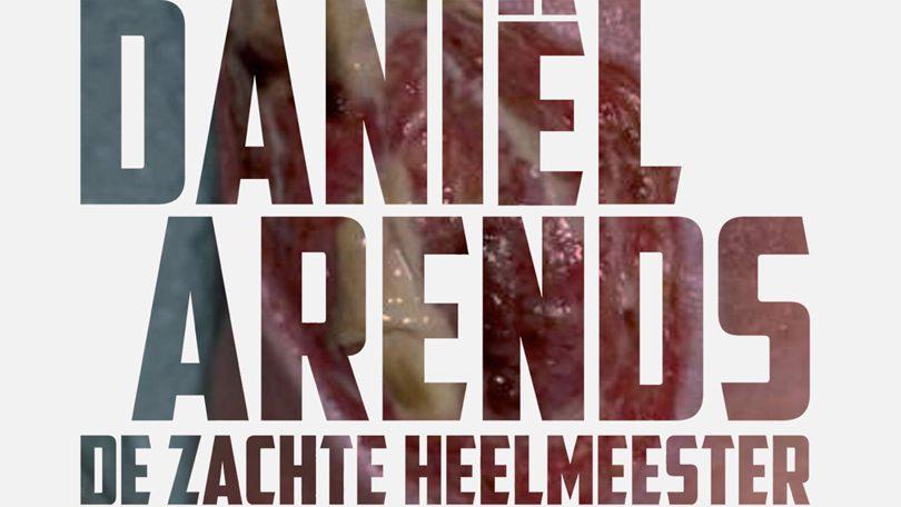 Daniel Arends De Zachte Heelmeester Netflix
