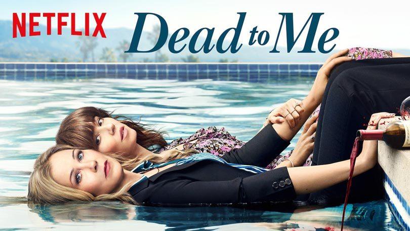 Dead to Me Netflix