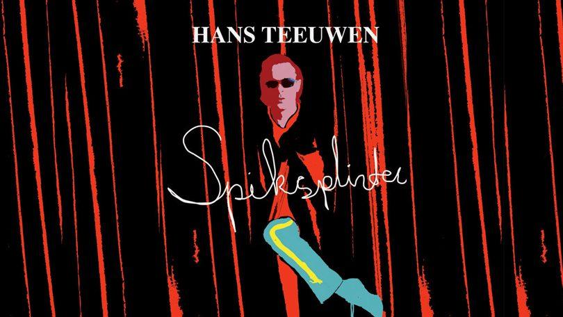 Hans Teeuwen Spikslinter Netflix