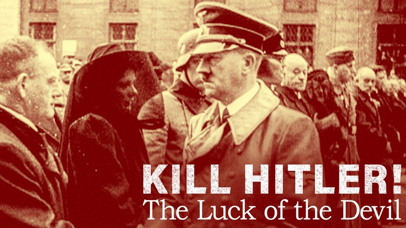 Kill Hitler The Luck of the Devil Netflix