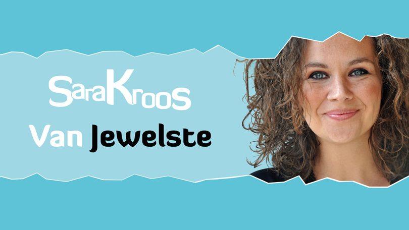 Sara Kroos van Jewelste Netflix