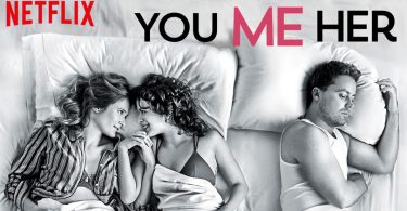 You Me Her Netflix