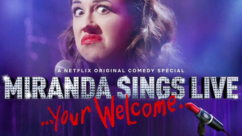 Miranda Sings Live Your Welcome Netflix