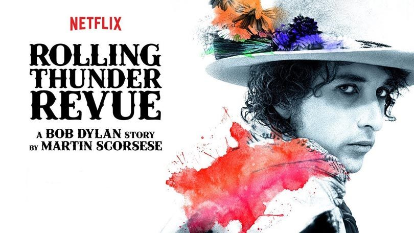 Rolling Thunder Revue A Bob Dylan Story by Martin Scorsese Netflix