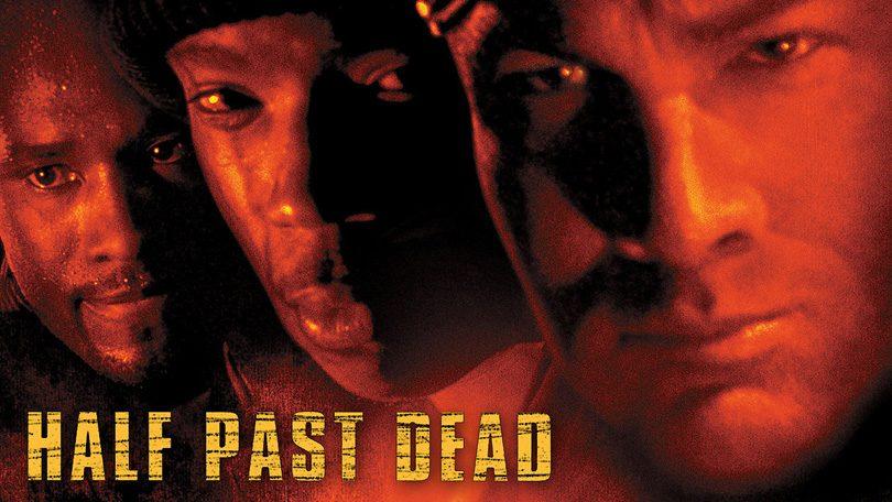 Half Past Dead Netflix
