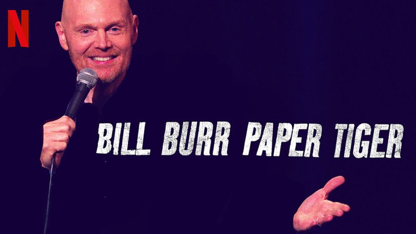 Bill Burr Paper Tiger Netflix