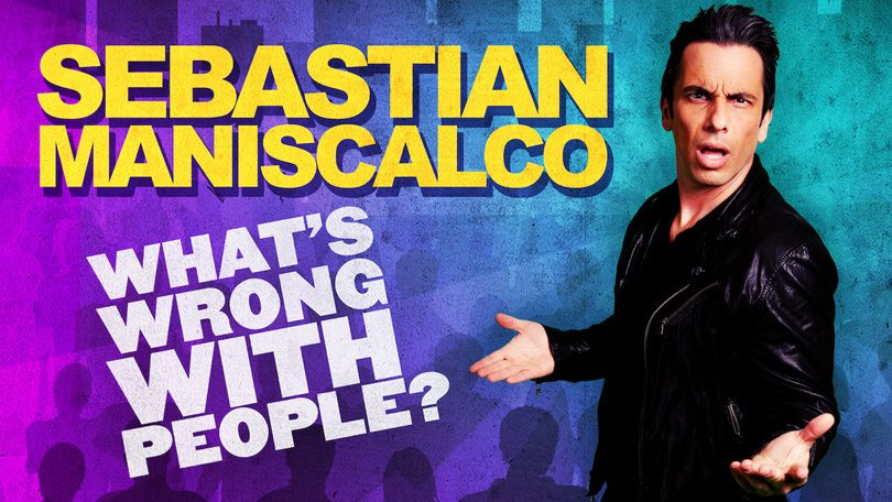 Sebastian Maniscalco What's Wrong With People Netflix